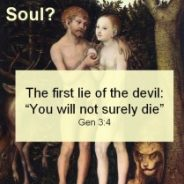 Immortality: Will all souls live forever, either in heaven or hell?